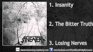Sineater - Losing Nerves (FULL EP 2016/HD)