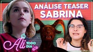 CONEXÃO DE SABRINA COM RIVERDALE? Análise do Teaser de Mundo Sombrio de Sabrina   Alice Aquino