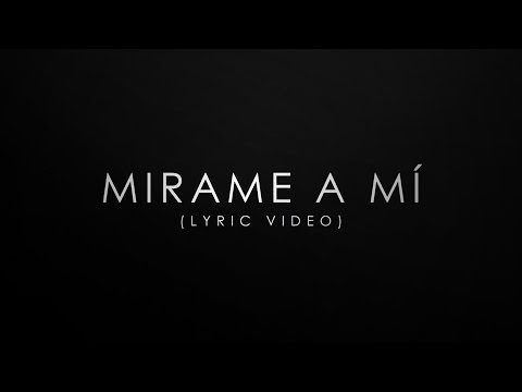 Mirame A Mí - Lacho™ (Lyric Video)
