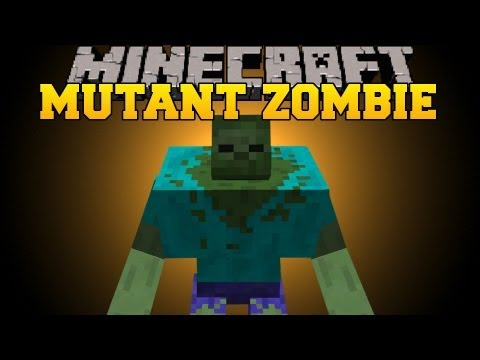 Minecraft: MUTANT ZOMBIE - Mod Showcase