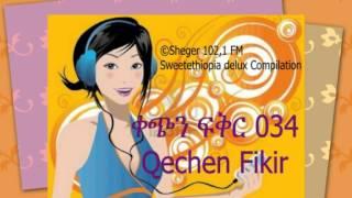 Qechen Fikir 034  (Radio Drama) Sheger 102.1 FM -- MP4
