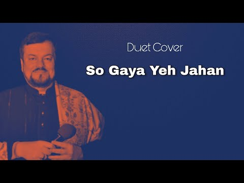 So Gaya Yeh Jahan - Tezaab by JNP