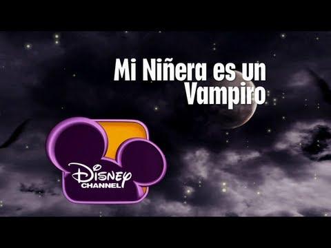 Disney Channel España: Ahora Mi Niñera es un Vampiro