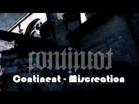 Continent - Miscreation