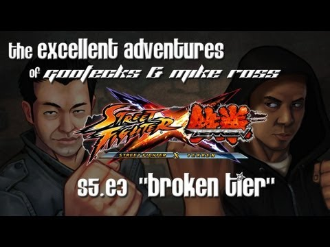 The Excellent Adventures of Gootecks & Mike Ross Season 5 Ep. 3 - BROKEN TIER