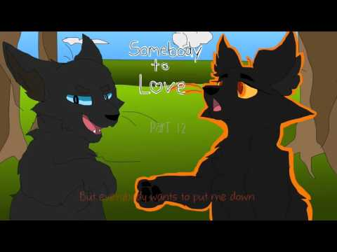 Somebody to Love - Crowfeather & Nightcloud Warriors MAP (26/30 DONE) // BACKUPS OPEN
