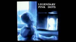 Watch Legendary Pink Dots The Light In My Little Girls Eyes video