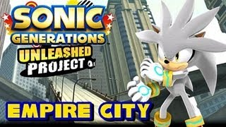 Sonic Generations Unleashed Project - (1080p) Empire City