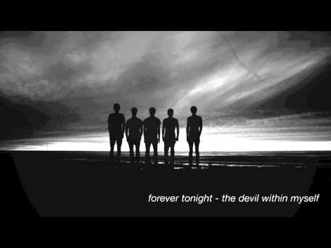 The Devil Within Myself - Forever Tonight