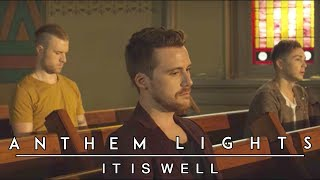 Download Lagu It Is Well | Anthem Lights Cover Gratis STAFABAND