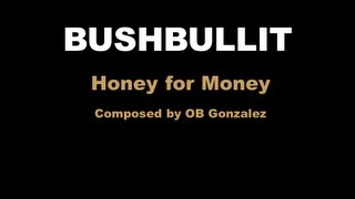 Bushbullit Original - Honey for Money