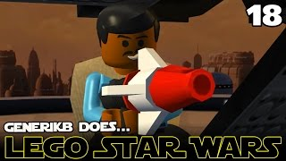 "LEGO STAR WARS The Complete Saga Ep 18 - ""Billy Dee Williams!!!"""