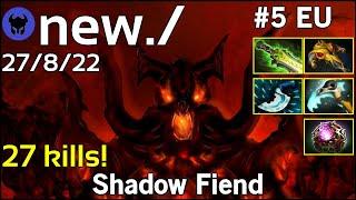 27 kills! new./ plays Shadow Fiend!!! Dota 2 7.21