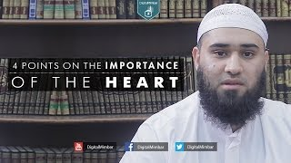4 Points on the Importance of the Heart – Yousaf Jahangir