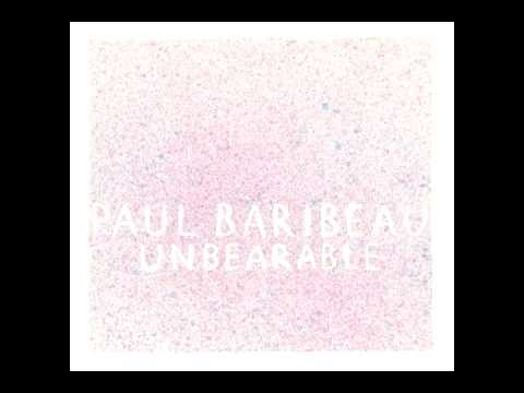 Paul Baribeau - I I Knew