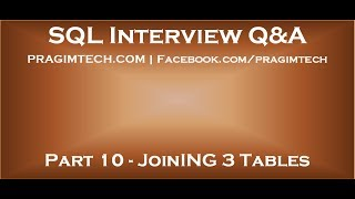 Part 10   Join 3 tables in sql server