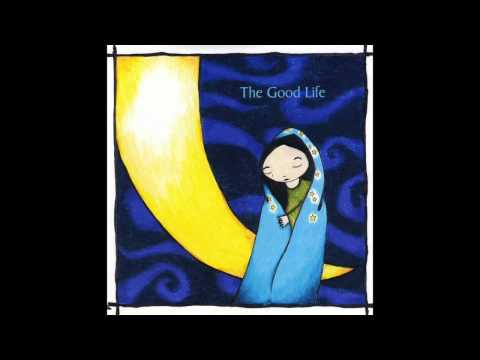 The Good Life - Twenty Two