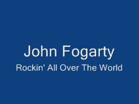 John Fogerty-rockin' All Over The World video