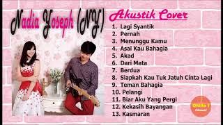 Kompilasi Lagu Akustik Indonesia Terbaru 2018 [Full Album Cover Nadia Yoseph]