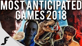 2018 MOST ANTICIPATED GAMES