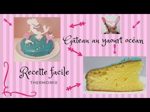 GÂTEAU AU YAOURT OCÉAN recette facile thermomix cake design