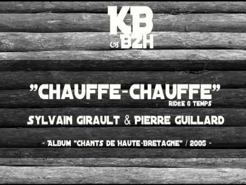 Girault & Guillard - Chauffe chauffe