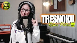 REKA PUTRI - TRESNOKU (Single Song Original)
