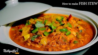 How to make fish stew best fish stew ever Nelly's Ville