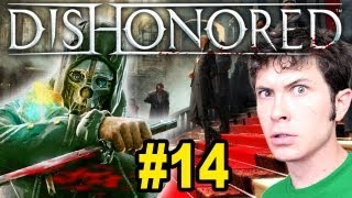 Dishonored - STUPID SAFETY VALVE - Part 14
