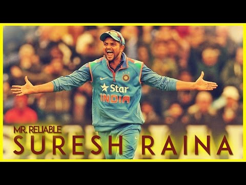 || Suresh Raina - Mr.Reliable of team India ||