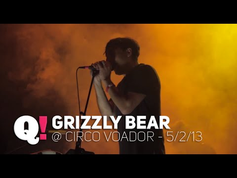 Queremos! Grizzly Bear 2012