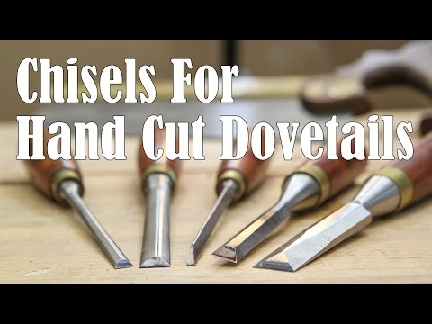 Specialty Chisels for Easier Hand Cut Dovetails