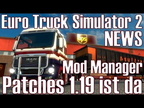 Euro Truck Simulator 2 ★ NEWS I Patches 1.19 ist da ★ Mod Manager [Deutsch/HD]