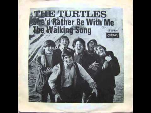 The Turtles She'd Rather Be With Me