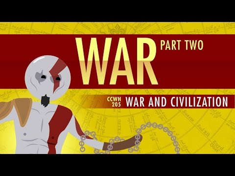 War and Civilization: Crash Course World History 205