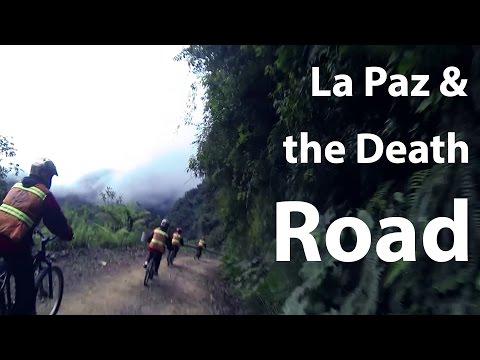 La Paz & the Death Road - Travel and Mountainbiking