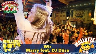 Marry Feat. DJ Düse - Wir
