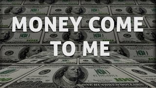 Money Come to Me | Subliminal Messages to Attract Money | Free Subliminal Messages for Prosperity  P