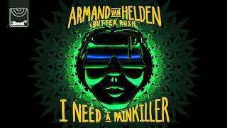 Armand Van Helden vs Butter Rush - I Need A Painkiller (Radio Edit)