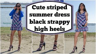 Crossdresser - cute striped summer dress and black strappy high heels sandals