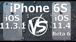 iPhone 6S : iOS 11.4 Beta 6 vs iOS 11.3.1 Speed Test Build 15F5079a 7.78 MB