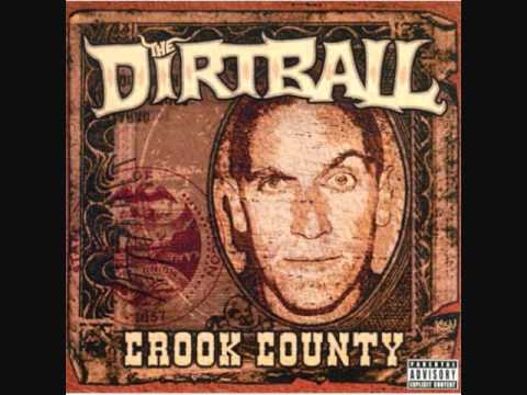 The Dirtball - Crook County - Nightshade featuring Ceekay
