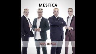MESTICA - KASORRGA