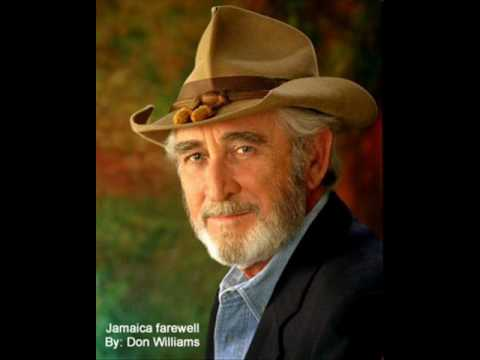 Don Williams - Jamaica Farewell