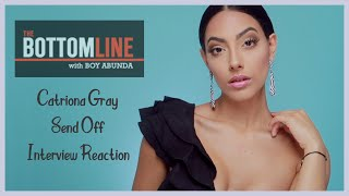 Catriona Gray's Bottomline Interview reaction | Sthephanie Marie
