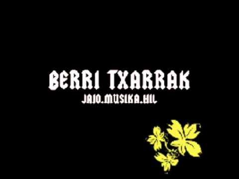 Berri Txarrak - Berba Eta Irudia