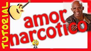 Como tocar AMOR NARCOTICO en Guitarra TUtorial Acordes tab