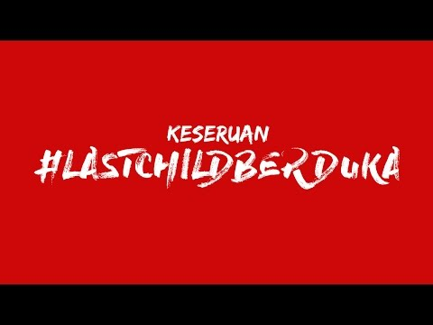 download lagu 4 Keseruan #LastChildBerduka gratis