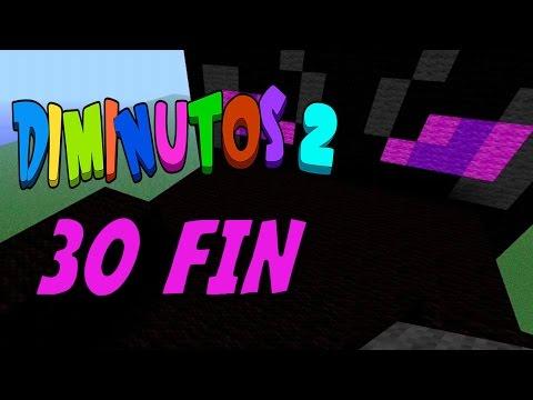 EL FINAL MÁS MENOS ÉPICO #DIMINUTOS2 Episodio 30 Minecraft Supervivencia Willyrex y sTaXx