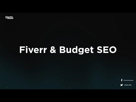 Fiverr SEO & Budget SEO Guide - How To Do SEO For Cheap
